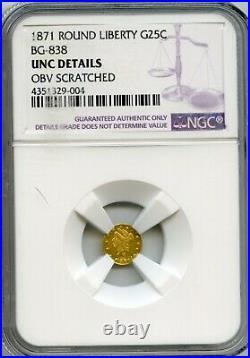 1871 RD LIB G25C California Gold / BG-838 NGC UNC Cameo