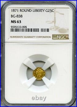 1871 RD Lib G25C California Gold / BG-838 NGC MS63