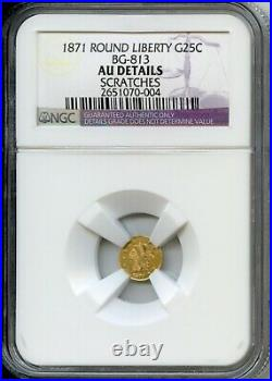 1871 Rd Lib G25C California Fractional Gold / BG-813 NGC