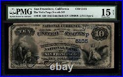 1882 $10 Wells Fargo Nevada San Francisco CA California PMG 15 NET Fr545 CH#5105