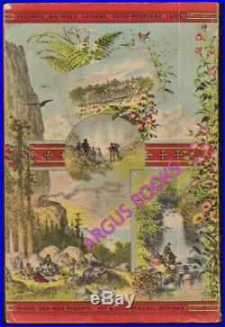 1883 Tourists' Illustrated Guide SUMMER AND WINTER RESORTS California YOSEMITE