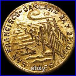 1936 San Francisco Oakland Bridge California Gold Token - NCG MS-65 - #226