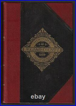 History of Solano County California 1879 Gold Rush Land Grants Early Settlers