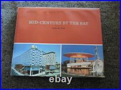 Mid-Century By the Bay A Celebration of the San Francisco Bay Area Heather David