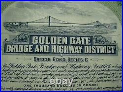 Original GOLDEN GATE BRIDGE $1000 Construction Bond, SAN FRANCISCO 1935