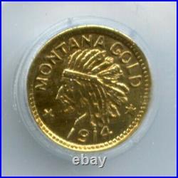 RARE 1914 G25C ME Hart Montana Gold (California Gold) / X-Tn1 PCGS MS64 POP 4